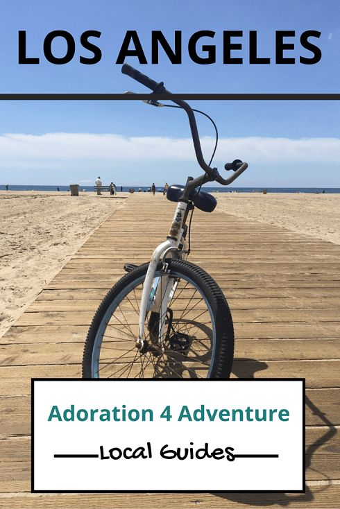 Adoration 4 adventure's local guide for visitor's to Los Angeles. Including top places to eat, drink, stay and how to get around on a budget.