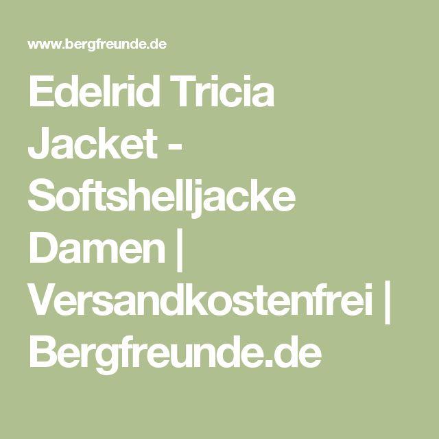 Edelrid Tricia Jacket - Softshelljacke Damen | Versandkostenfrei | Bergfreunde.de