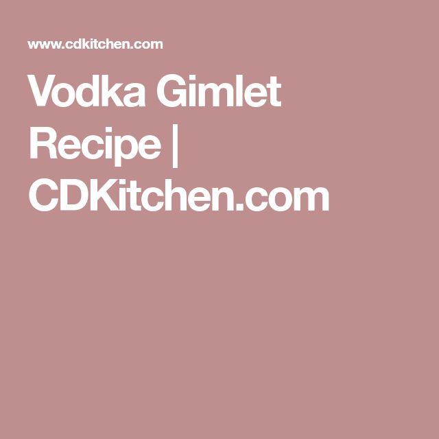 Vodka Gimlet Recipe | CDKitchen.com