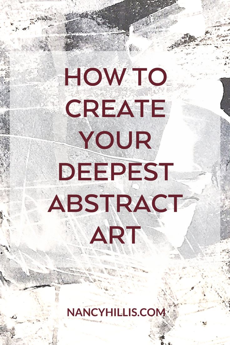 Learn how to create your most authentic abstract art. Trust yourself, experiment and express YOU in your abstract paintings.