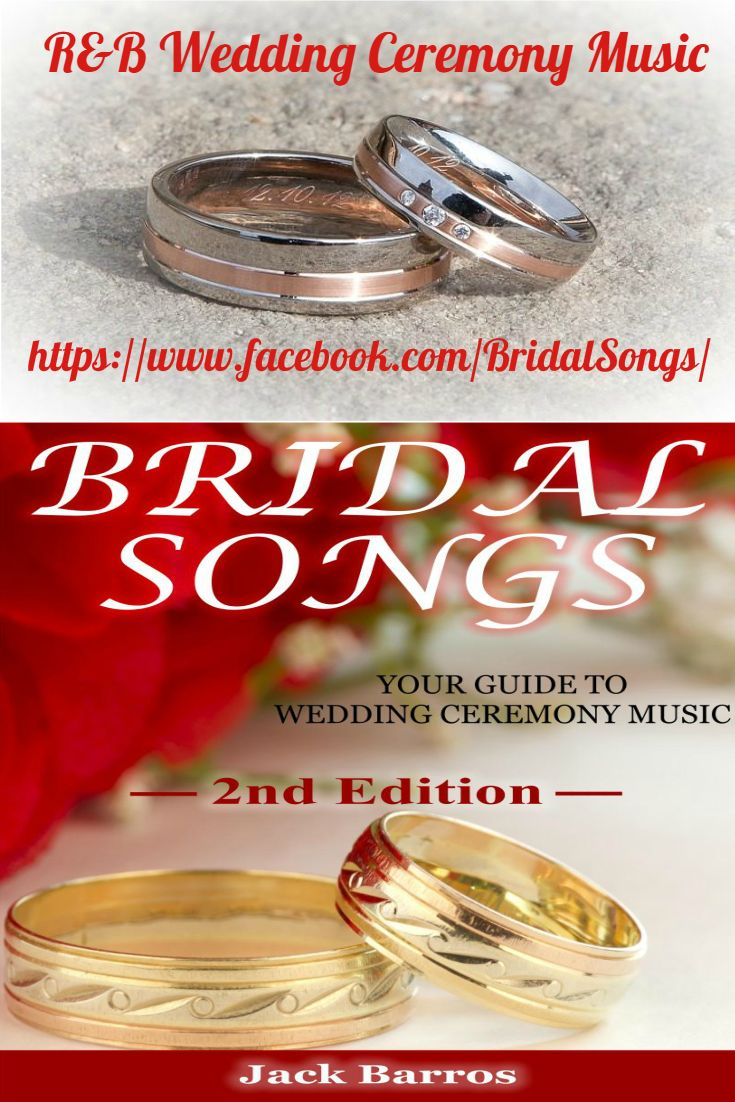 Just released. A list of R & B Wedding Ceremony Music Songs taken from the 2nd Edtion of Bridal Songs Your Guide to Wedding Ceremony Music. Available FREE on Sunday and Monday June 4th & 5th.