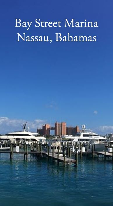 Bay Street Marina, Nassau, Bahamas - for vessels up to 500'