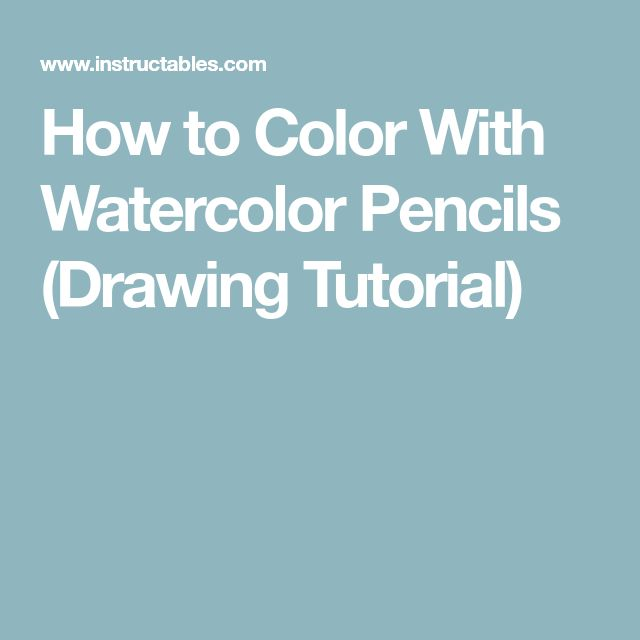 How to Color With Watercolor Pencils (Drawing Tutorial)
