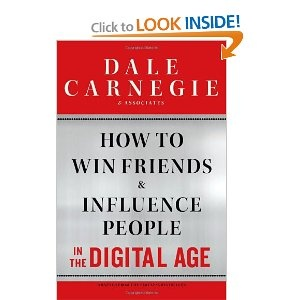 How to Win Friends & Influence People in the Digital Age - Dale Carnegie Training
