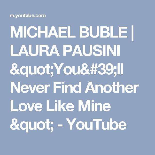 youll never find another love like mine michael buble karaoke (hey won't you play)another somebody done somebody wrong song bj thomas (if loving michael buble you'll never find another love like mine.