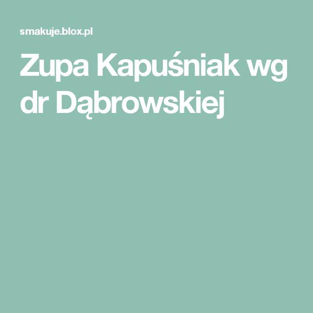 Zupa Kapuśniak wg dr Dąbrowskiej