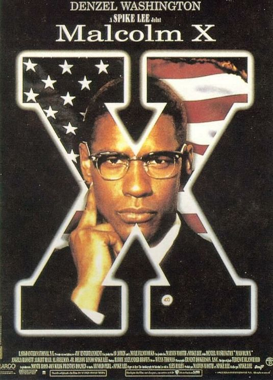 Malcolm X, movie poster. The story of Malcolm Little aka Malcolm X in only that Spike Lee way.