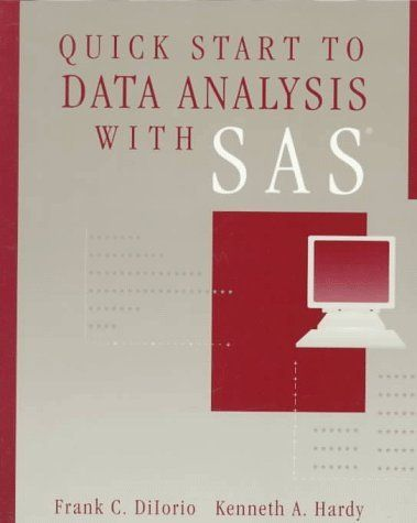 Quick Start to Data Analysis with SAS (Statistics Software) by Frank DiIorio. $104.85. Publication: September 12, 1995. Edition - 1. Publisher: Duxbury Press; 1 edition (September 12, 1995)