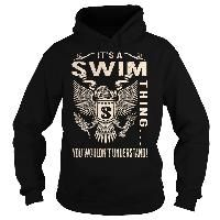 Its a SWIM Thing You Wouldnt Understand - Last Name, Surname T-Shirt (Eagle)