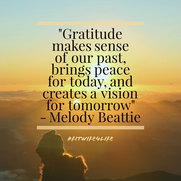 Gratitude makes sense of our past, brings peace for today, and creates a vision for tomorrow - Melody Beattie #marriageprep #happywifehappylife #thankyou #grateful #love #fitwife4life #bridaliciousbootcamp @fitwife4life
