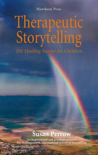 Therapeutic Storytelling: 101 Healing Stories for Children by Susan Perrow, http://www.amazon.com/dp/190735915X/ref=cm_sw_r_pi_dp_.KVbrb1ZX4QBB