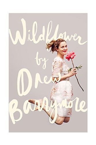 Wildflower (Penguin)By Drew Barrymore October 27Drew Barrymore has been through some difficult times, as she chronicled in her first memoir, Little Girl Lost, which she wrote when she was just 14. Her new book comes from a different Barrymore: a grown woman of 40 who's happy and healthy. ...
