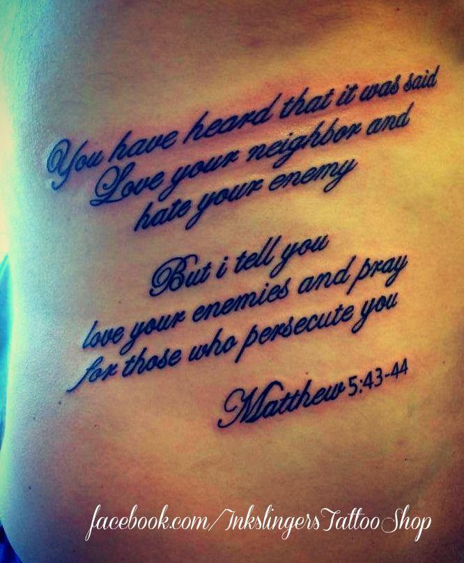 Mathew 5:43-44 bible quote tattoo ribs billyinkslinger