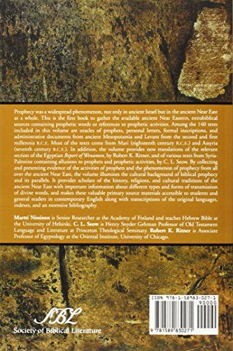 Prophets and Prophecy in the Ancient Near East (Writings from the Ancient World) (Writings from the