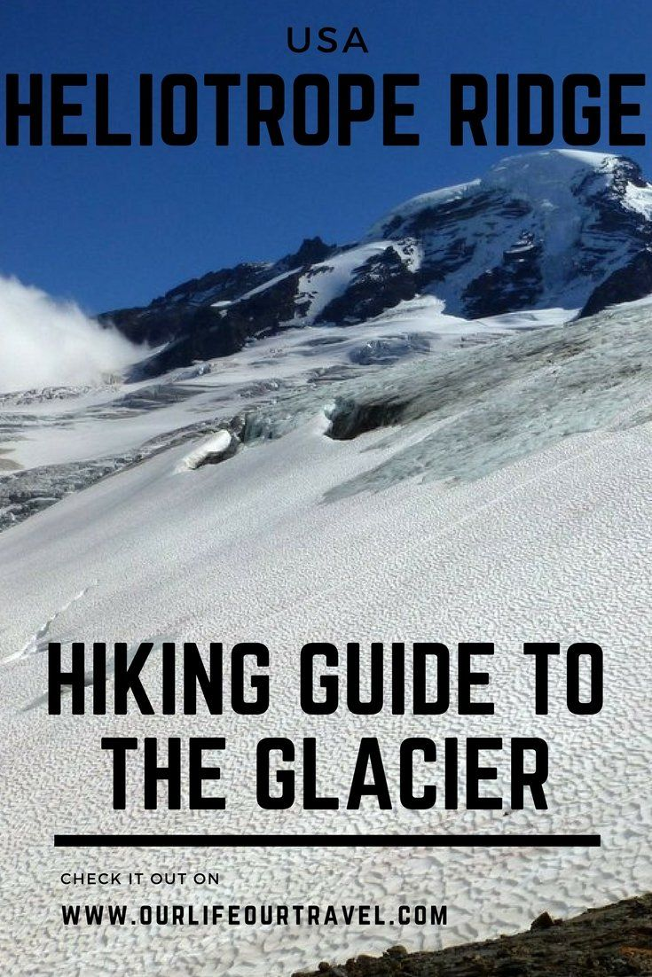 Heliotrope Ridge and Glacier Hiking Guide  | How to get there? Trail description and more | The best hiking destinations near Vancouver, BC, Canada #vancouver #hiking #canada #us #glacier #guide
