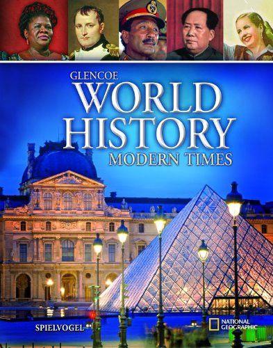 Glencoe World History: Modern Times, Student Edition (HUMAN EXPERIENCE - MODERN ERA)