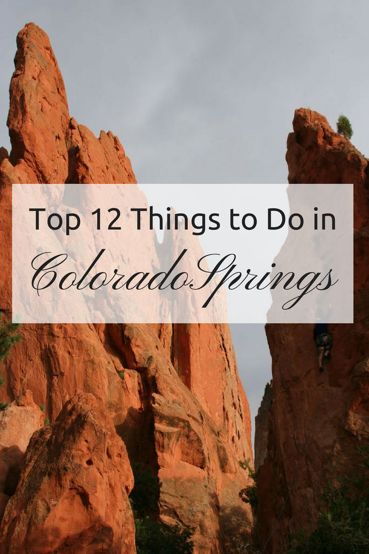 Top 12 Things to Do in Colorado Springs