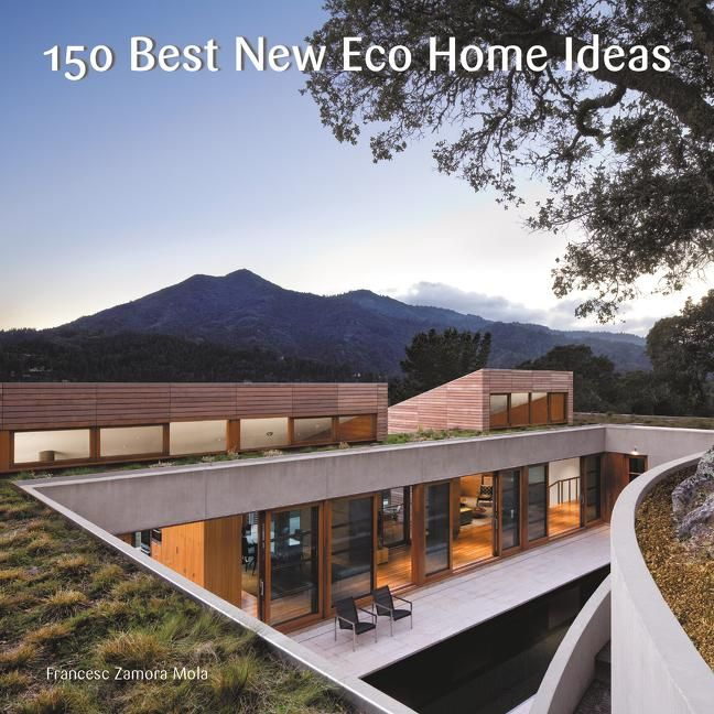 150 Best New Eco Home Ideas In 2021 Eco House Sustainable Architecture Architecture House