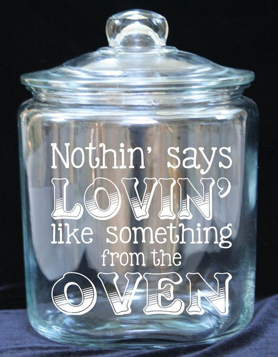 1 Gallon Glass Cookie Jar  Nothin' Says Lovin' Like by JoyousDays