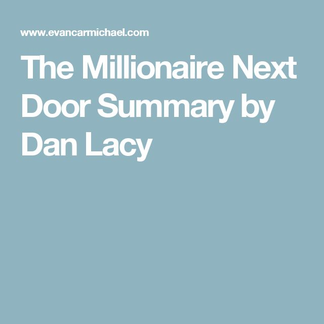 The Millionaire Next Door Summary by Dan Lacy