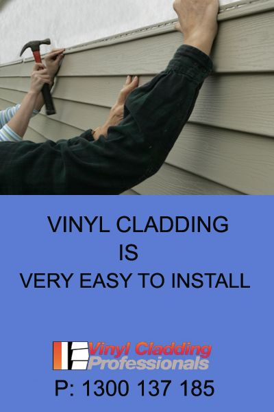 Ease of installation is one of the greatest advantages of vinyl cladding. In fact, you can install vinyl cladding using few tools you have at home including hammer and nail. For DIY guide in installing vinyl cladding, you can check us at www.vinylcladdingprofessionals.com.au