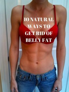 Get rid of belly fat!