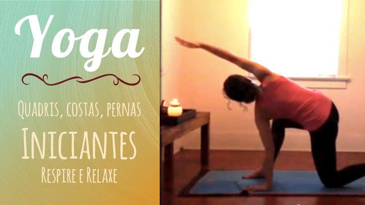 Yoga para Iniciantes - Quadris e costas