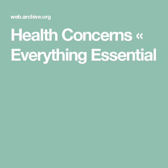 Health Concerns «  Everything Essential