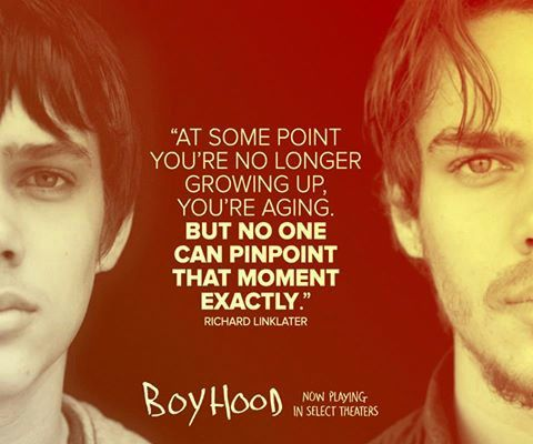 Quote by Richard Linklater (Boyhood)