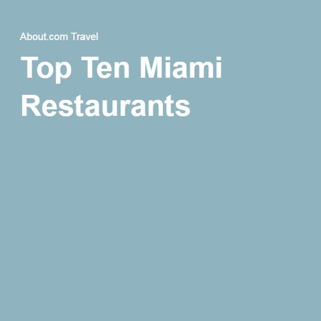 Top Ten Miami Restaurants