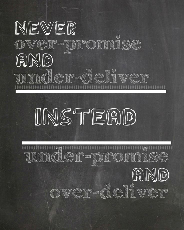 Our #qotw this week promotes exceeding expectations! #motivation #inspiration #poster #positive #positivity #positivewords #wisewords #wordstoliveby #quotestoliveby #quotes #quote #inspirationalquote #chalkboard #chalk #promises #delivery #promise #deliver #over #under #blackandwhite #black #white #quoteoftheweek #learn