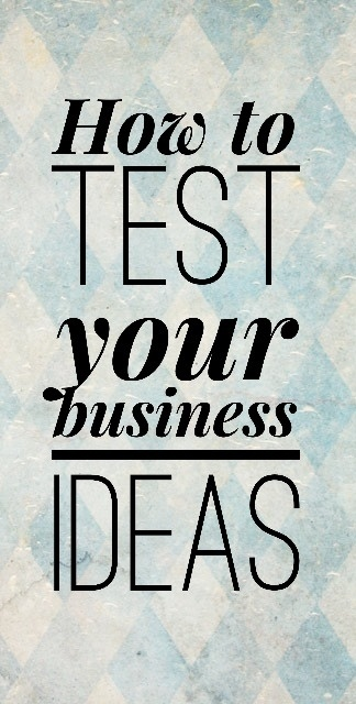 How to validate your business ideas.