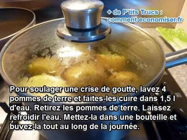 Il y a un remède naturel qui peut vous aider à soulager votre crise de goutte, le traitement naturel consiste à boire l'eau de cuisson des pommes de terre !  Découvrez l'astuce ici : http://www.comment-economiser.fr/goutte-pomme-de-terre.html?utm_content=bufferbf1e8&utm_medium=social&utm_source=pinterest.com&utm_campaign=buffer
