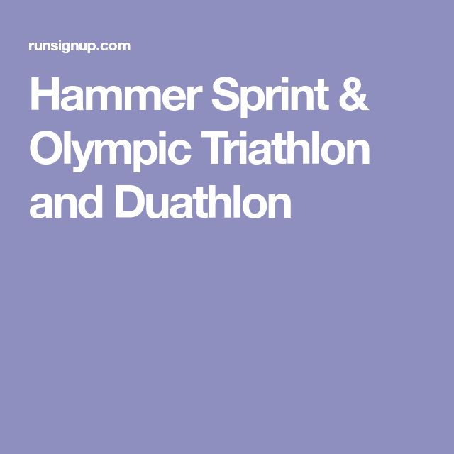 Hammer Sprint & Olympic Triathlon and Duathlon