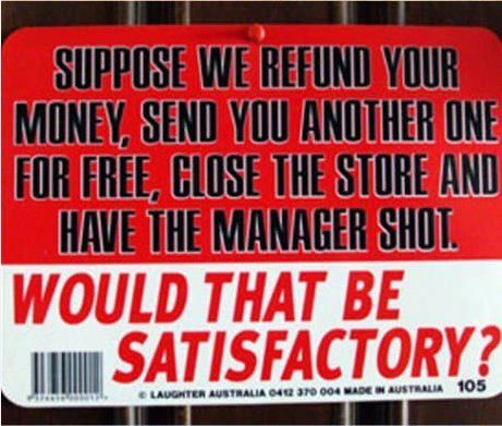 For some customers, it would still not be enough.