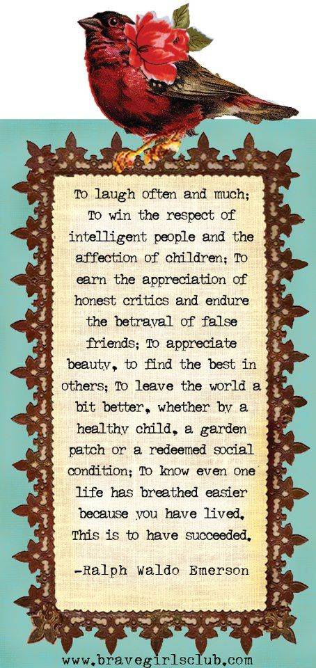 To laugh often...Ralph Waldo Emerson
