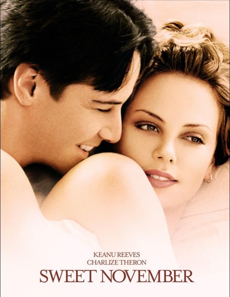 Romantic Movies: Sweet November - Charlize Theron & Keanu Reeves