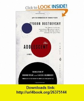 The Adolescent (9780375719004) Fyodor Dostoevsky, Richard Pevear, Larissa Volokhonsky , ISBN-10: 0375719008  , ISBN-13: 978-0375719004 ,  , tutorials , pdf , ebook , torrent , downloads , rapidshare , filesonic , hotfile , megaupload , fileserve