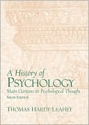 A History of Psychology: Main Currents in Psychological $127.25