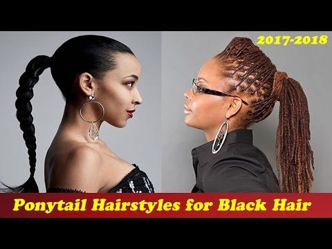 Ponytail hairstyles for black hair 2017 - 2018   http://www.hairstyleslife.com/ponytail-hairstyles/