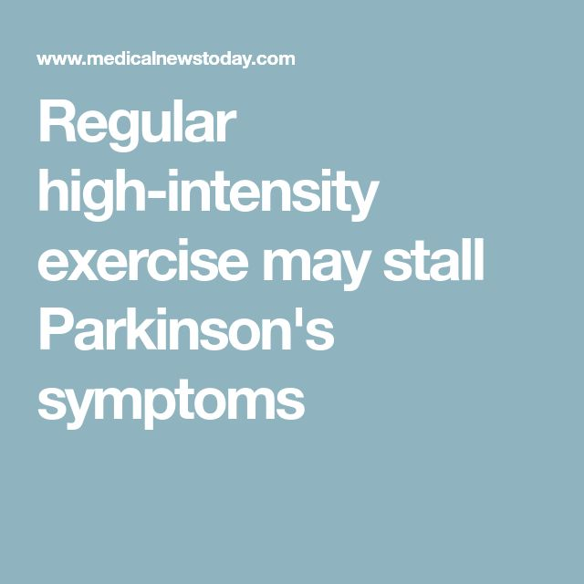 Regular high-intensity exercise may stall Parkinson's symptoms