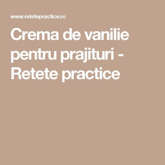 Crema de vanilie pentru prajituri - Retete practice