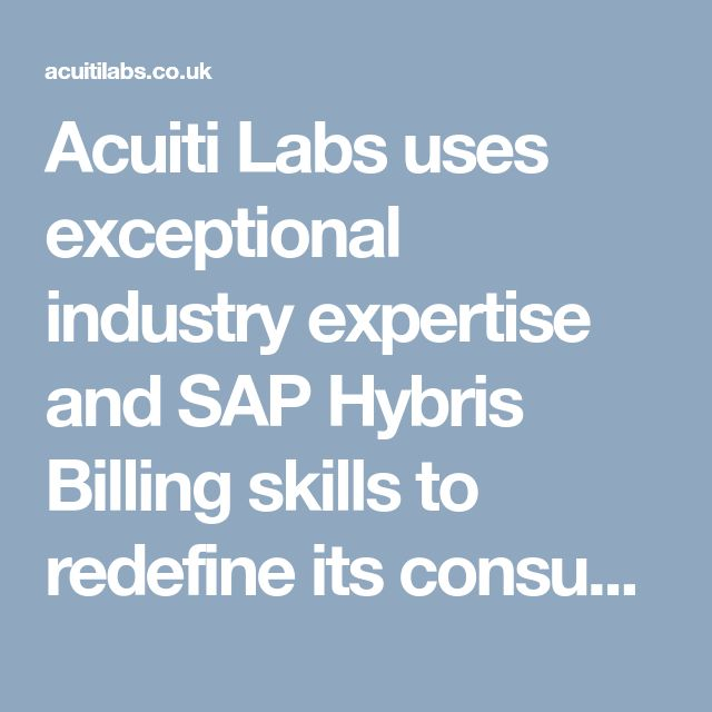 Acuiti Labs uses exceptional industry expertise and SAP Hybris Billing skills to redefine its consumers digital strategy and identify new revenue opportunities >> http://acuitilabs.co.uk/hybris-billing/