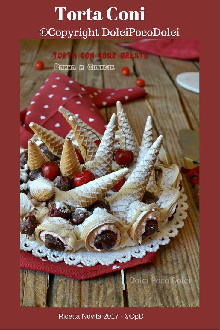 #Torta #Coni - Novità 2017 #Dolcipocodolci http://blog.giallozafferano.it/dolcipocodolci/torta-coni-gelato-panna-ciliegie/