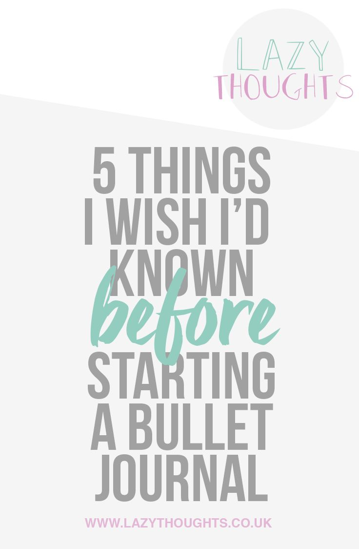 5 Things I Wish I'd Known Before Starting a bullet journal - lazythoughts.co.uk | Before starting a bullet journal, there are some things you should…