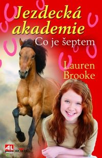 Jezdecká akademie- Co je šeptem - Brooke Lauren http://www.alpress.cz/jezdecka-akademie-co-je-septem/