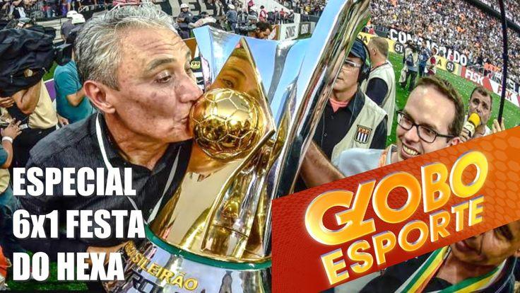 GLOBO ESPORTE ESPECIAL! Corinthians 6x1 São Paulo GOLEADA e HEXA.