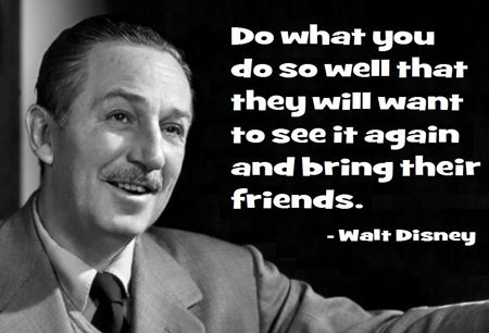 Quote(s) of the Day – Walt Disney | Kerry Hishon