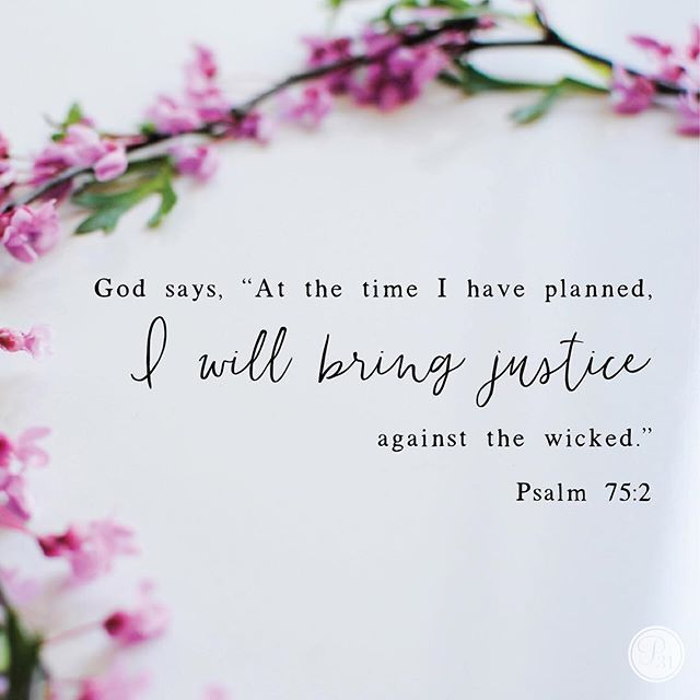 """God says, """"At the time I have planned, I will bring justice against the wicked.&q... 