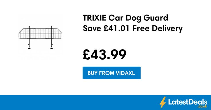 TRIXIE Car Dog Guard Save £41.01 Free Delivery, £43.99 at Vidaxl